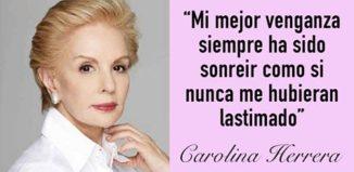 Frases de Carolina Herrera para inspirar a las mujeres